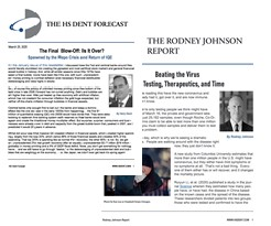 HS Dent Forecast and Rodney Johnson Report
